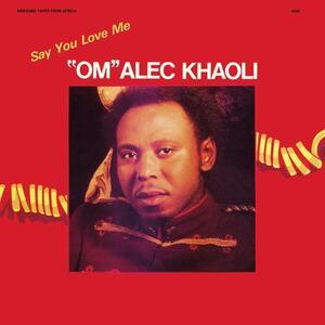 Say You Love me - CD Audio di Om Alec Khaoli