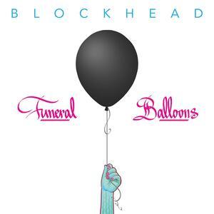 Funeral Balloons - CD Audio di Blockhead