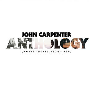 Anthology. Movie Themes 1974-1998 - CD Audio di John Carpenter