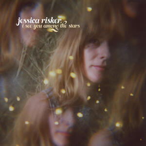I See You Among the Stars - CD Audio di Jessica Risker