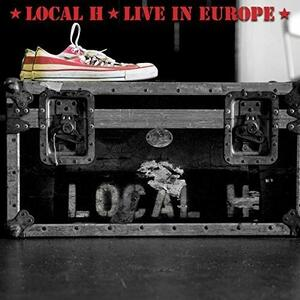 Live in Europe - CD Audio di Local H