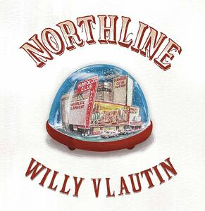 Northline - CD Audio di Willy Vlautin
