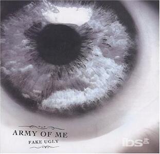 Fake Ugly - CD Audio di Army of Me