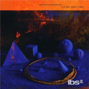Eleven Questions - CD Audio di Markus Reuter