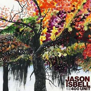 And the 400 Unit - CD Audio di Jason Isbell