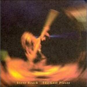 The Lost Pieces - CD Audio di Steve Roach