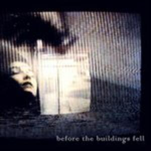 Before the Building Fell - CD Audio di Black Tape for a Blue Girl