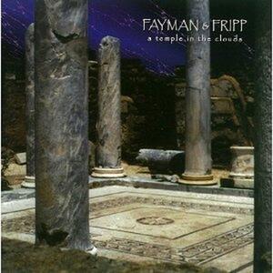 A Temple in the Clouds - CD Audio di Robert Fripp,Jeffrey Fayman