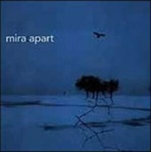 Apart - CD Audio di Mira
