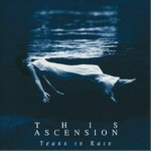 Tears In Rain - CD Audio di This Ascension