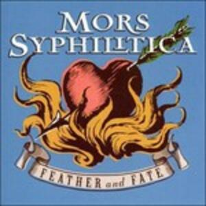 Feather and Fate - CD Audio di Mors Syphilitica