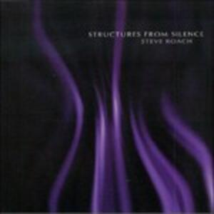Structures from Silence - CD Audio di Steve Roach