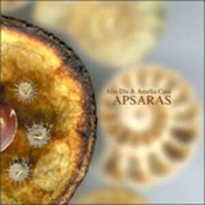 Apsaras - CD Audio di Amelia Cuni,Alio Die