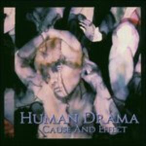 Cause and Effect - CD Audio di Human Drama