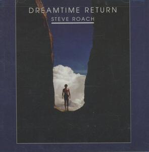 Dreamtime Return - CD Audio di Steve Roach