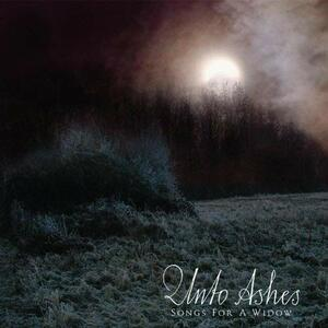 Songs for a Widow - CD Audio di Unto Ashes