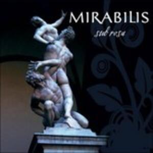 Sub Rosa - CD Audio di Mirabilis