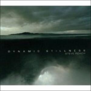 Dynamic Stillness - CD Audio di Steve Roach