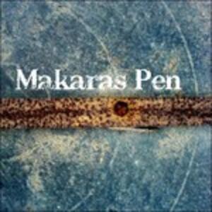 Makaras Pen - CD Audio di Makaras Pen