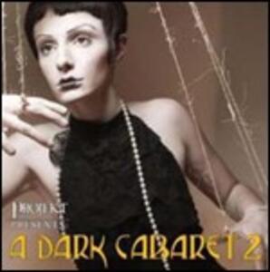 A Dark Cabaret 2 - CD Audio