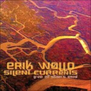 Silent Currents - CD Audio di Erik Wollo