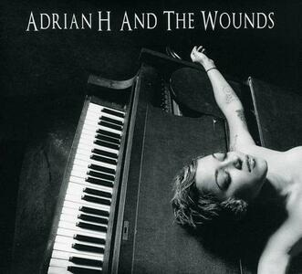 Adrian H & the Wounds - CD Audio di Adrian H,Wounds