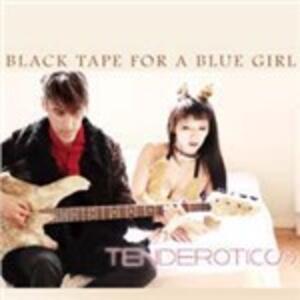 Tenderotics - CD Audio di Black Tape for a Blue Girl