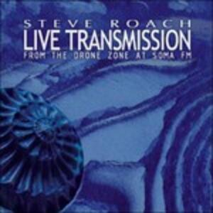 Live Transmission - CD Audio di Steve Roach