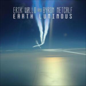 Eart Luminous - CD Audio di Erik Wollo