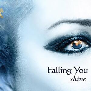 Shine - CD Audio di Falling You