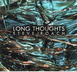 Long Thoughts - CD Audio di Steve Roach