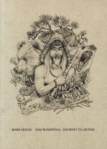 Journey to Aktehi - CD Audio di Mark Seelig,Sam Rosenthal