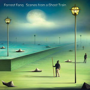 Scenes from a Ghost Train - CD Audio di Forrest Fang