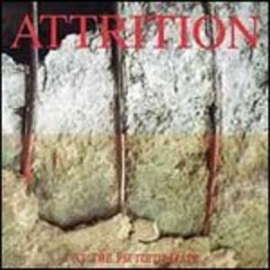 At the Fiftieth Gate - CD Audio di Attrition