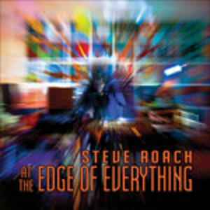 At the Edge of Everything - CD Audio di Steve Roach