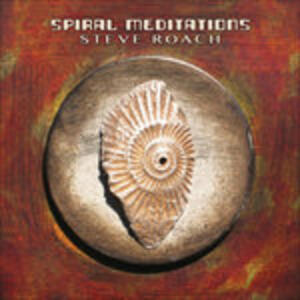 Spiral Meditation - CD Audio di Steve Roach
