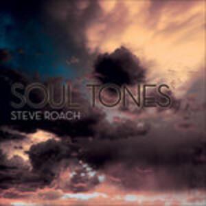 Soul Tones - CD Audio di Steve Roach
