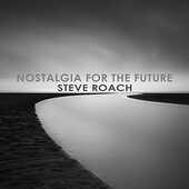 CD Nostalgia for the Future Steve Roach