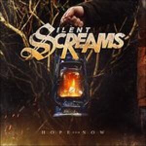 Hope For Now - CD Audio di Silent Scream