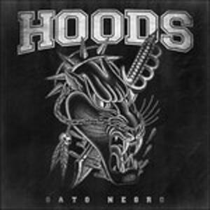Gato Negro - CD Audio di Hoods