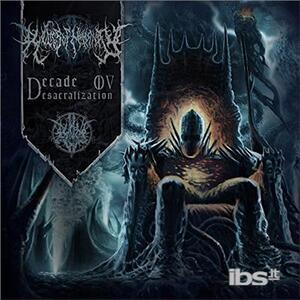 Decade ov Desacralization - CD Audio di Relics of Humanity