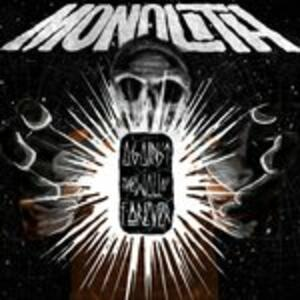 Against the Wall of Forever - CD Audio di Monolith