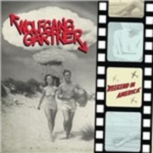 Weekend in America - CD Audio di Wolfgang Gartner