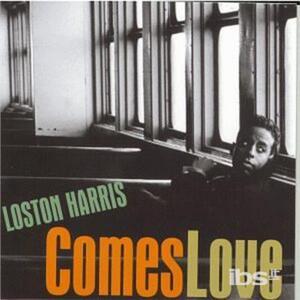 Comes Love - CD Audio di Loston Harris