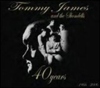 40 Years. The Complete Singles Collection 1966–2006 - CD Audio di Shondells,Tommy James