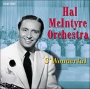 S'wonderful - CD Audio di Hal McIntyre