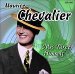 Mr. Paree, Himself - CD Audio di Maurice Chevalier