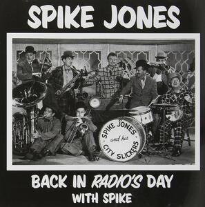 Back in Radio's Day - CD Audio di Spike Jones