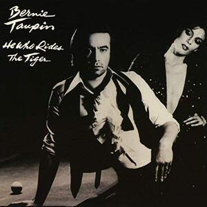 He Who Rides the Tiger - CD Audio di Bernie Taupin