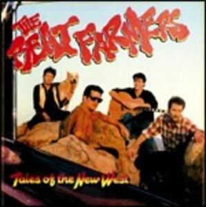 Tales of the New West - CD Audio di Beat Farmers